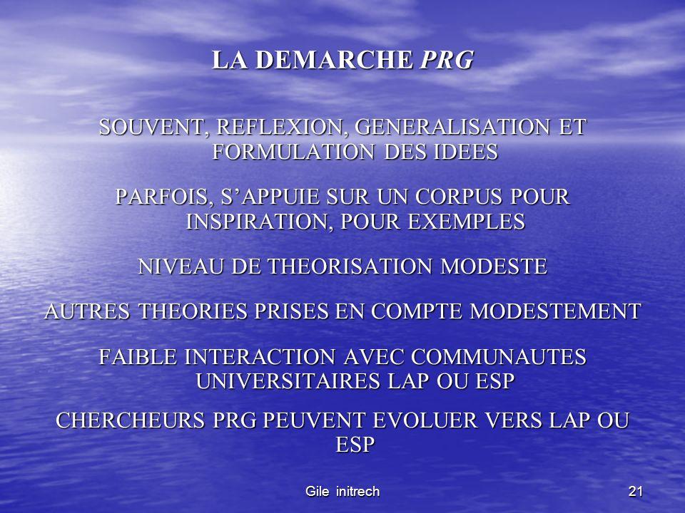 LA DEMARCHE PRG SOUVENT, REFLEXION, GENERALISATION ET FORMULATION DES IDEES. PARFOIS, S'APPUIE SUR UN CORPUS POUR INSPIRATION, POUR EXEMPLES.