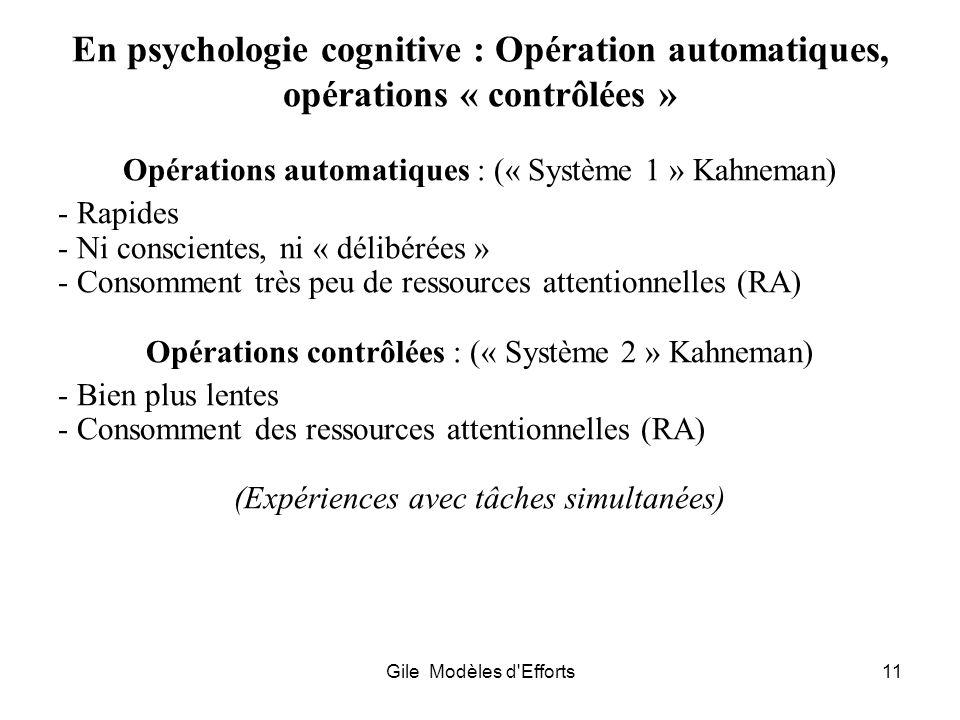 En psychologie cognitive : Opération automatiques, opérations « contrôlées »
