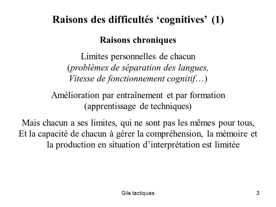 Raisons des difficultés 'cognitives' (1)