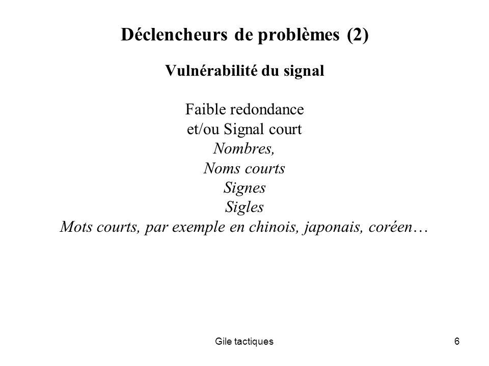 Déclencheurs de problèmes (2)