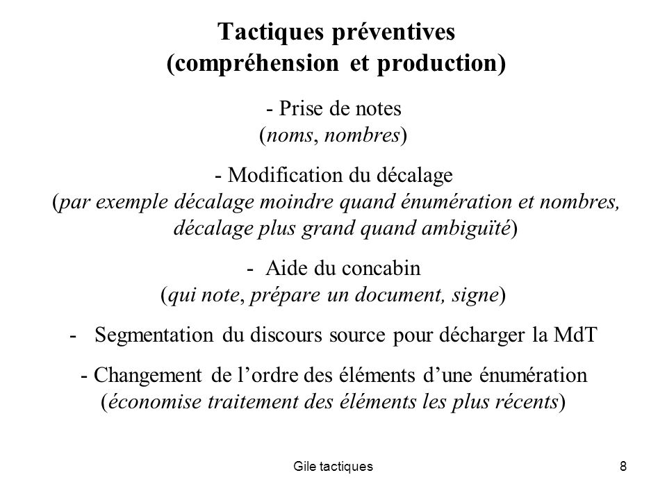 Tactiques préventives (compréhension et production)