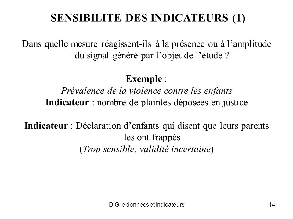 SENSIBILITE DES INDICATEURS (1)