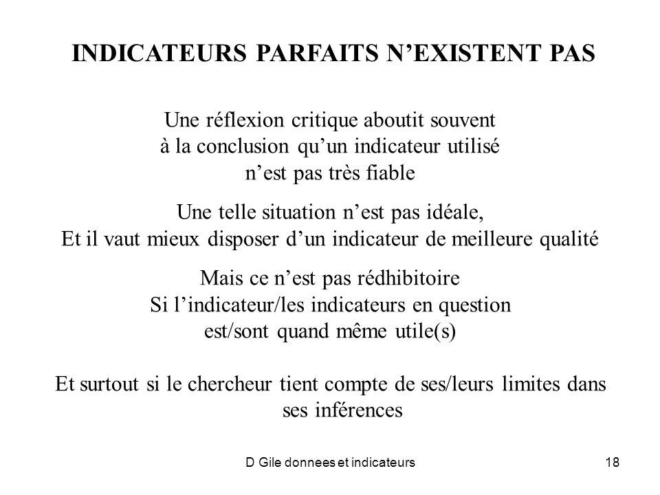 INDICATEURS PARFAITS N'EXISTENT PAS