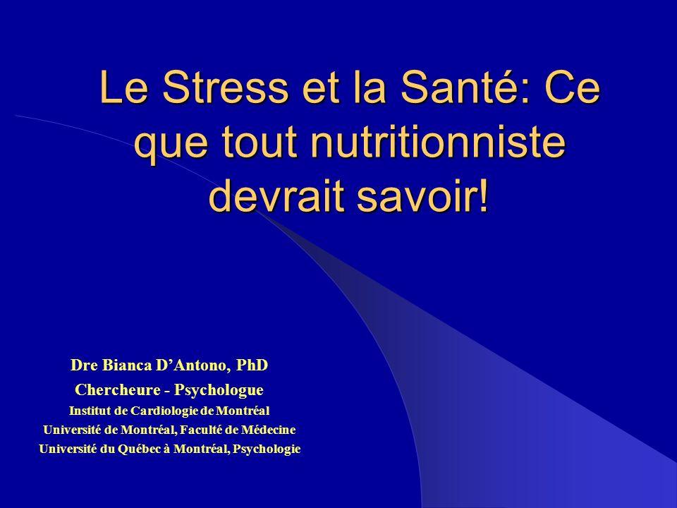 Le Stress et la Santé: Ce que tout nutritionniste devrait savoir!