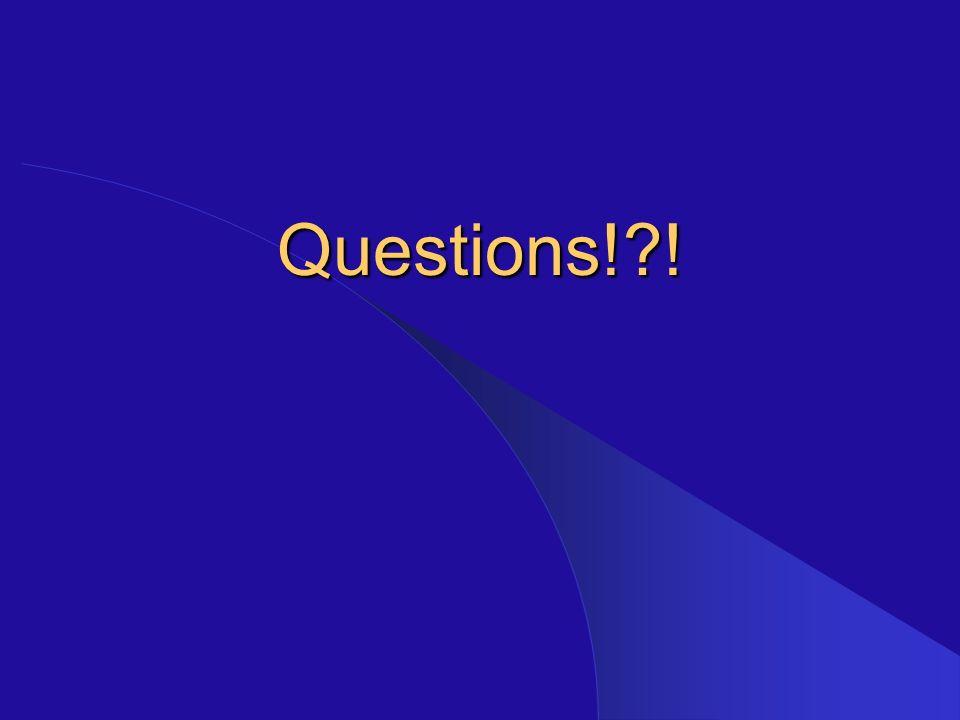 Questions! !