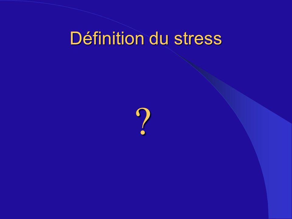 Définition du stress