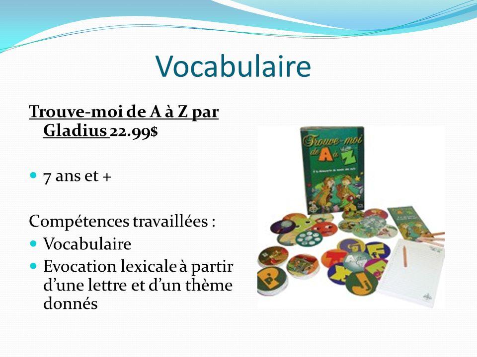 Vocabulaire Trouve-moi de A à Z par Gladius 22.99$ 7 ans et +