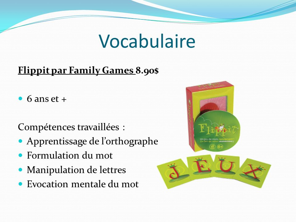 Vocabulaire Flippit par Family Games 8.90$ 6 ans et +