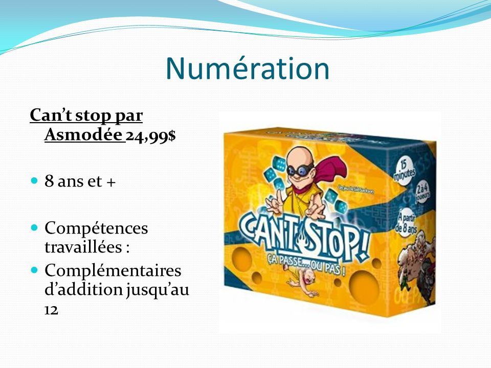 Numération Can't stop par Asmodée 24,99$ 8 ans et +