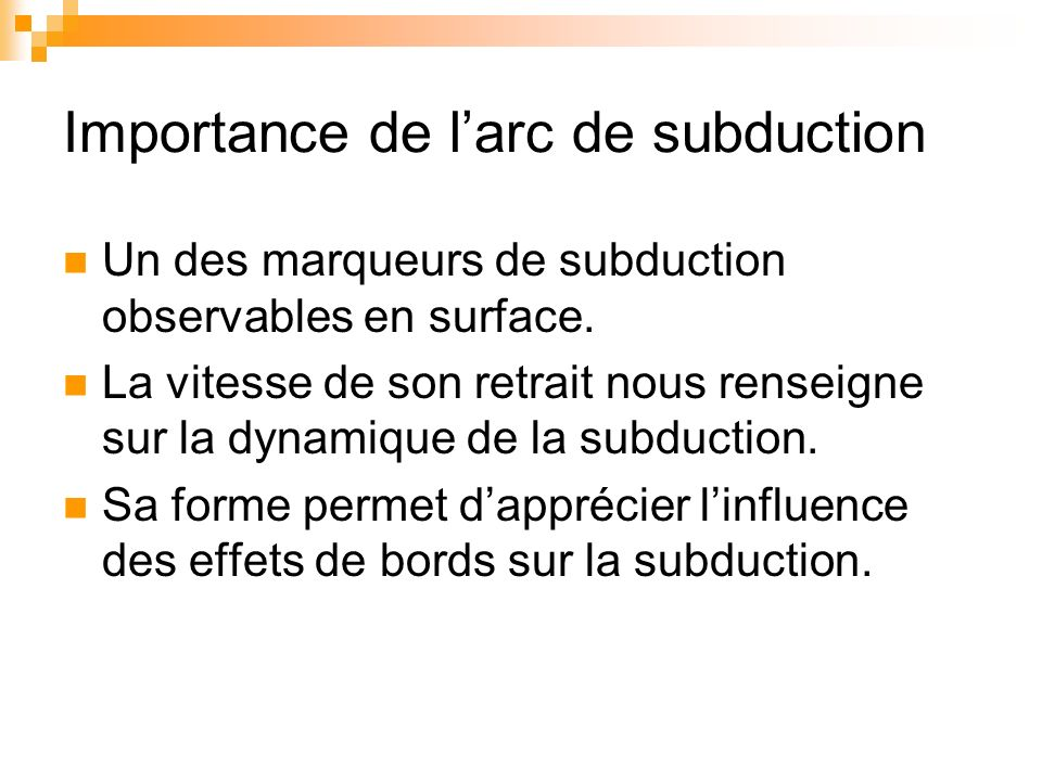 Importance de l'arc de subduction
