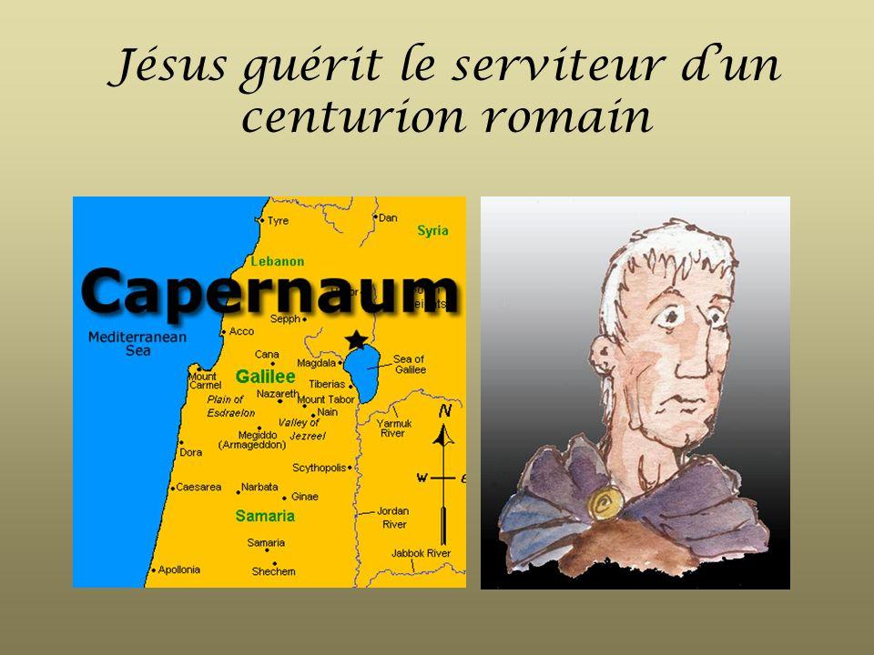 Jésus guérit le serviteur d'un centurion romain