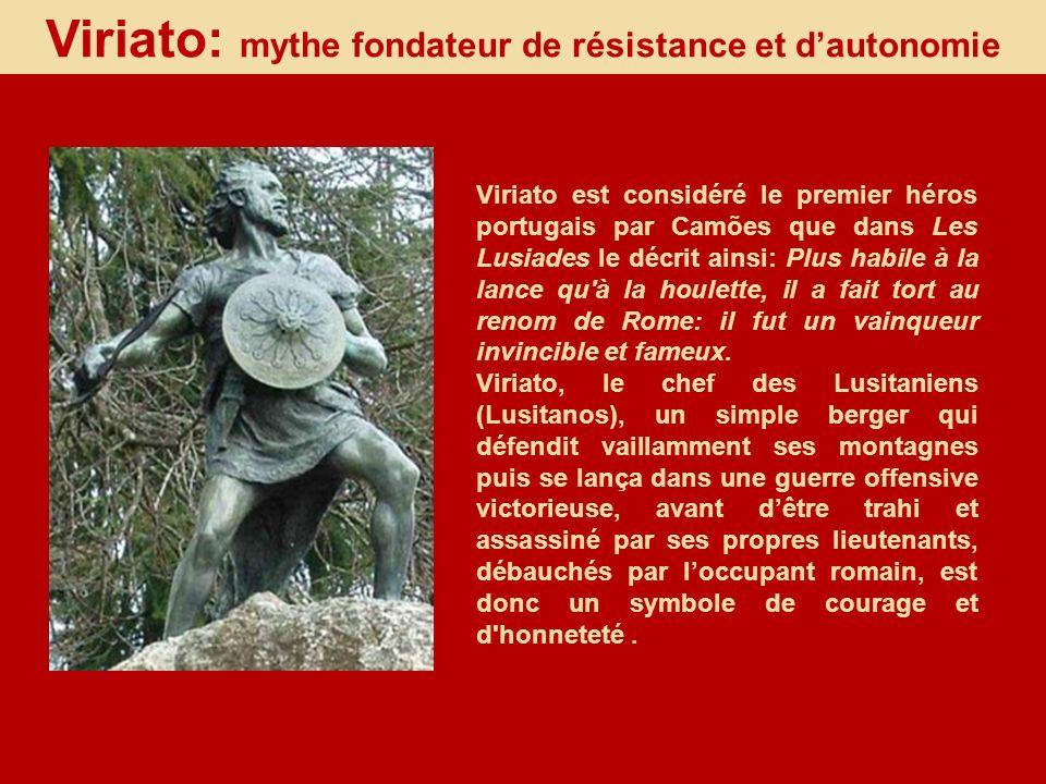 Viriato: mythe fondateur de résistance et d'autonomie