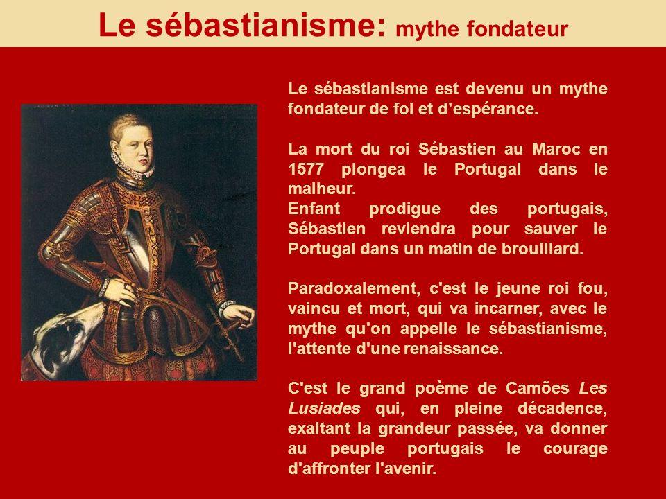 Le sébastianisme: mythe fondateur