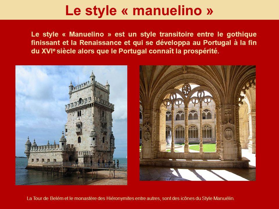 Le style « manuelino »