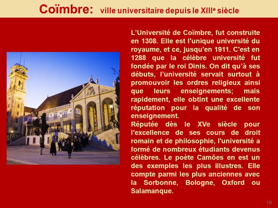Coïmbre: ville universitaire depuis le XIIIe siècle