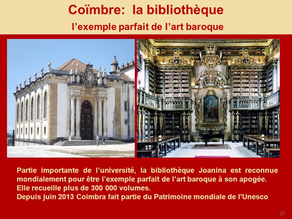 Coïmbre: la bibliothèque l'exemple parfait de l'art baroque