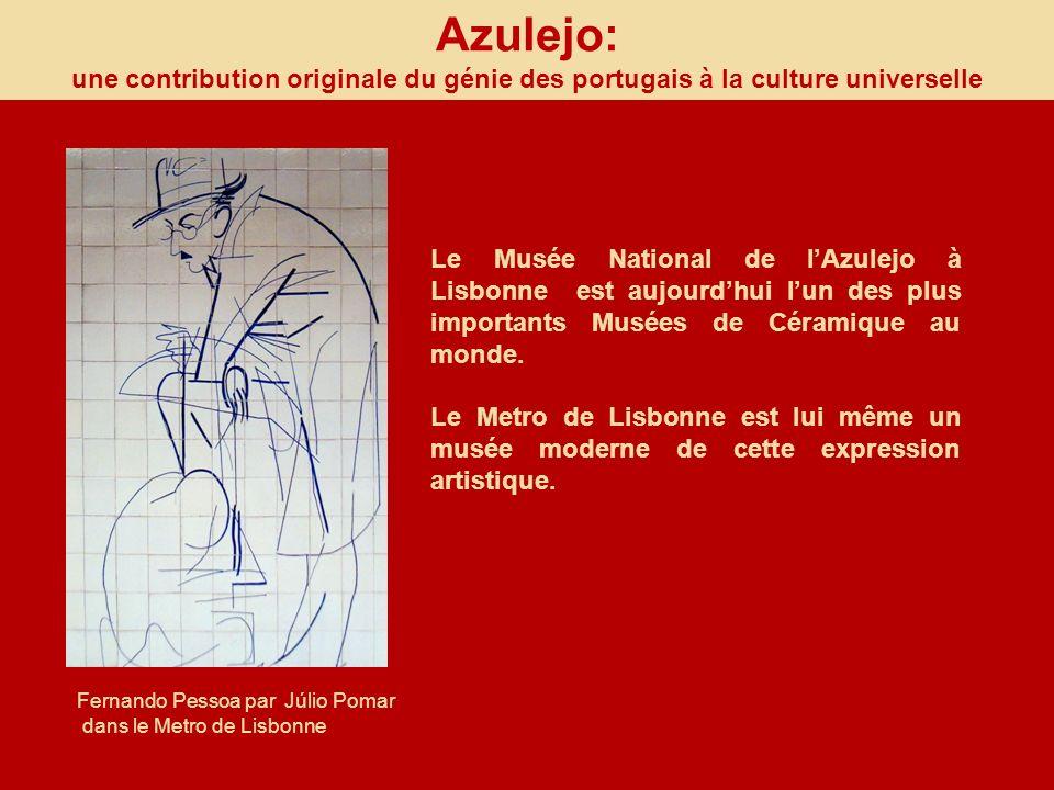 Azulejo: une contribution originale du génie des portugais à la culture universelle.