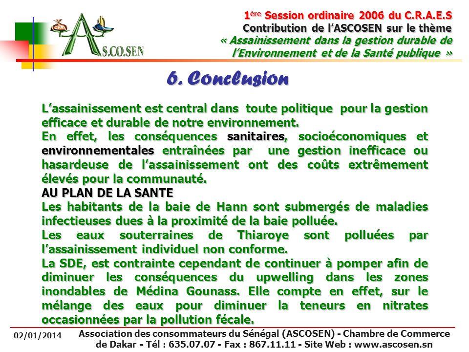 6. Conclusion L'assainissement est central dans toute politique pour la gestion efficace et durable de notre environnement.