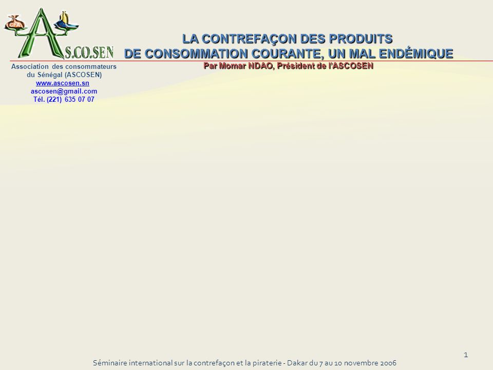 Séminaire international sur la contrefaçon et la piraterie - Dakar du 7 au 10 novembre 2006
