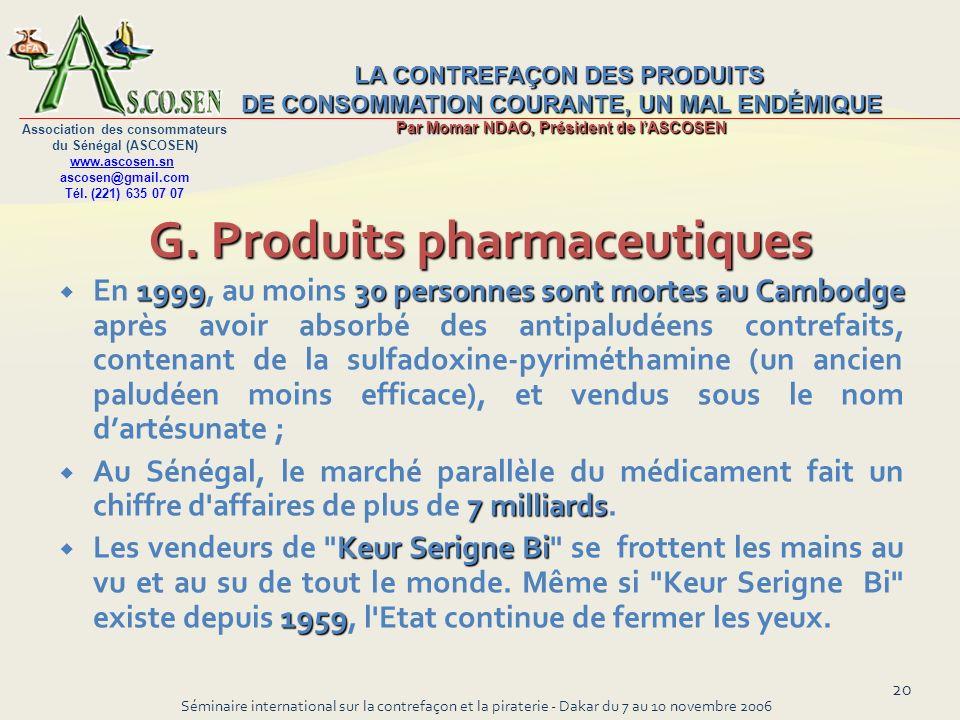 G. Produits pharmaceutiques