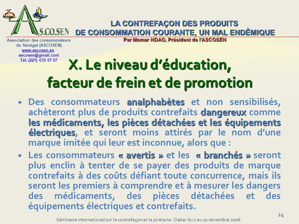 X. Le niveau d'éducation, facteur de frein et de promotion