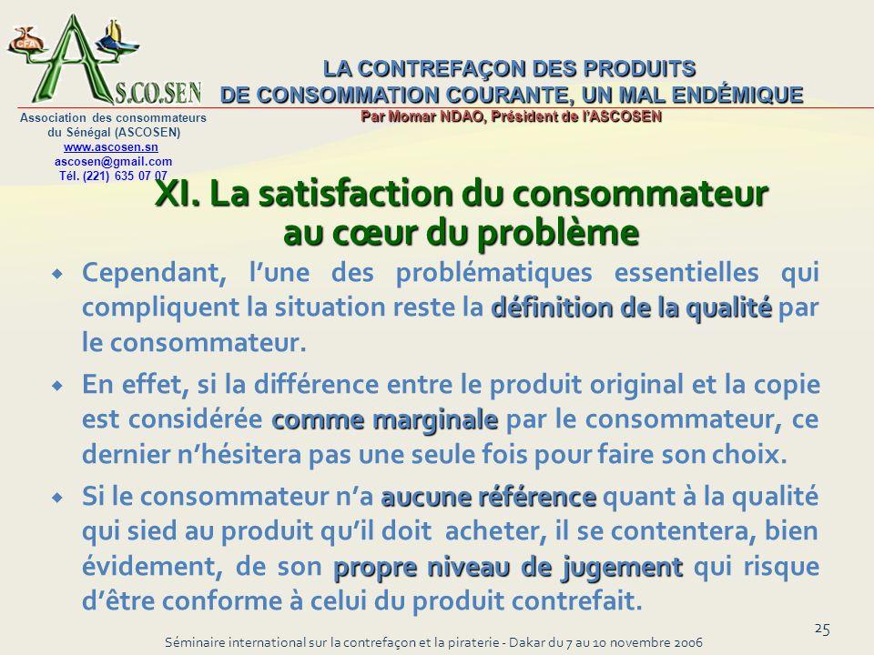 XI. La satisfaction du consommateur au cœur du problème