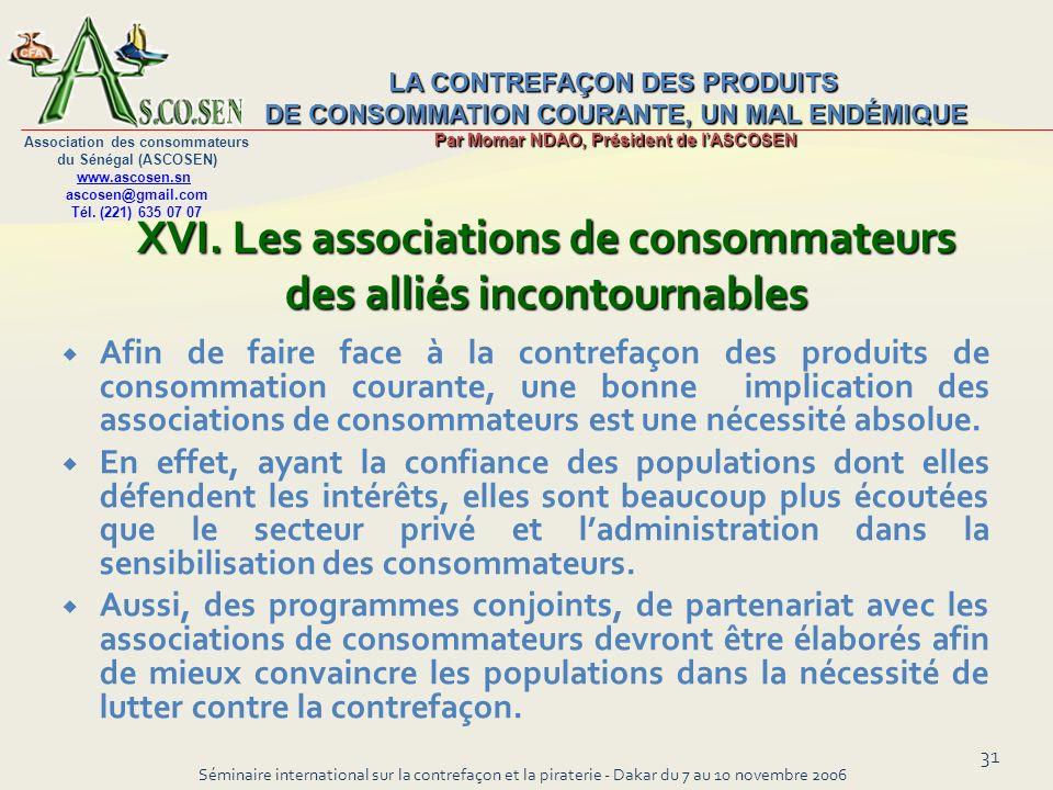 XVI. Les associations de consommateurs des alliés incontournables