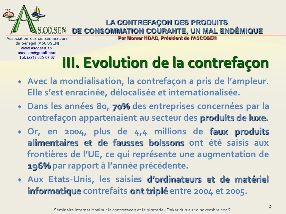 III. Evolution de la contrefaçon