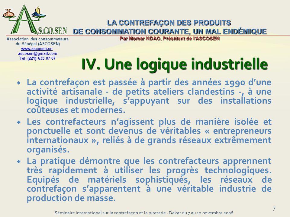 IV. Une logique industrielle