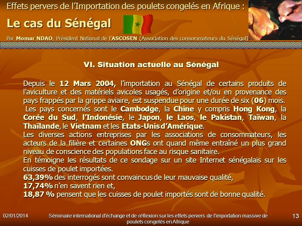 VI. Situation actuelle au Sénégal