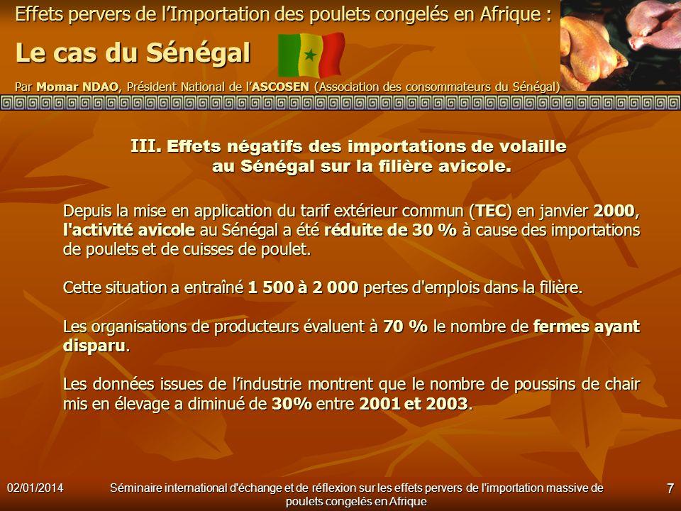 III. Effets négatifs des importations de volaille au Sénégal sur la filière avicole.