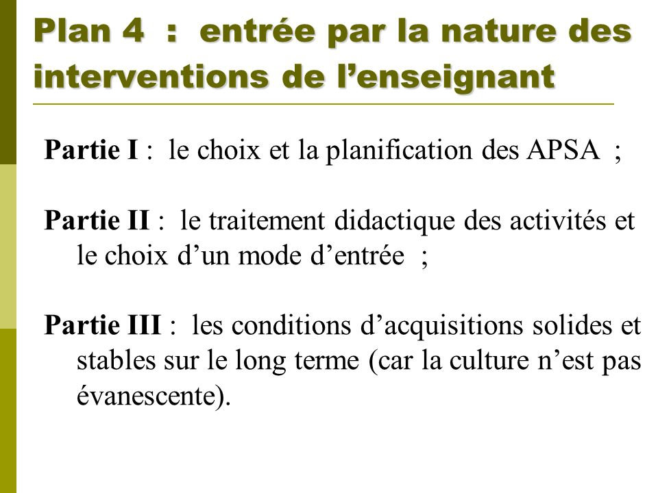 Plan 4 : entrée par la nature des interventions de l'enseignant