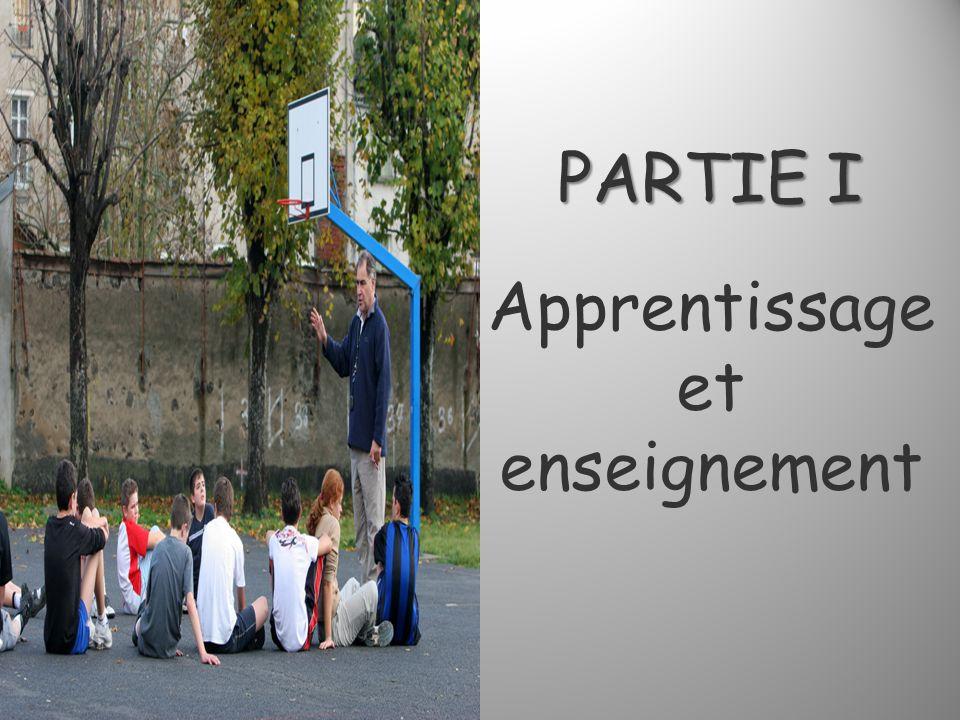 PARTIE I Apprentissage et enseignement