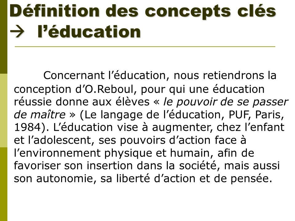 Définition des concepts clés  l'éducation
