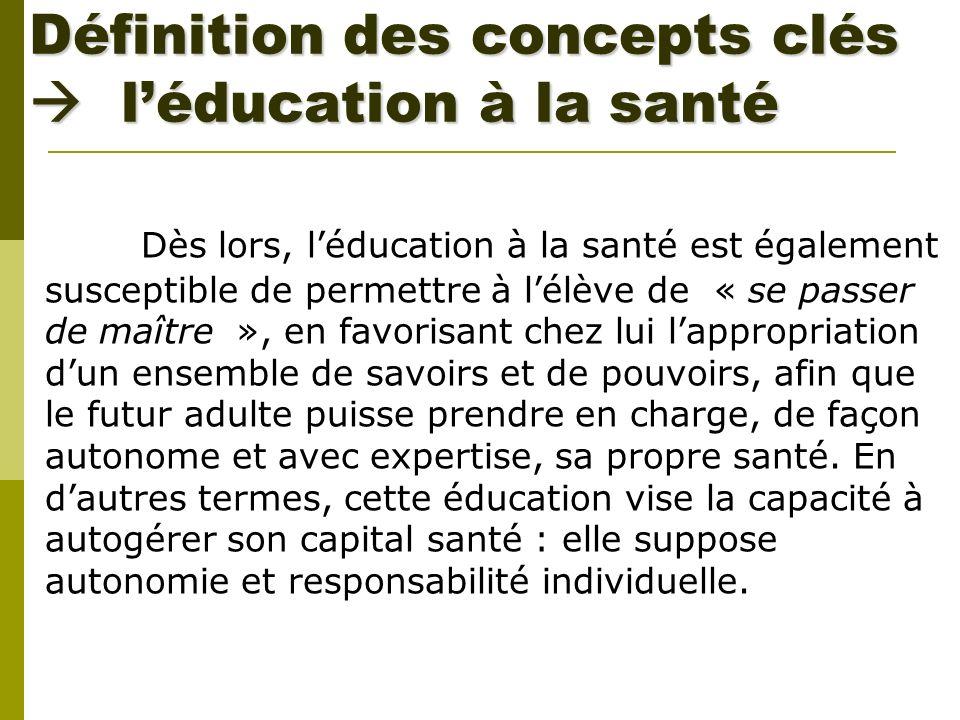 Définition des concepts clés  l'éducation à la santé