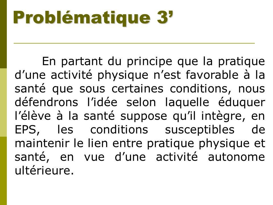 Problématique 3'
