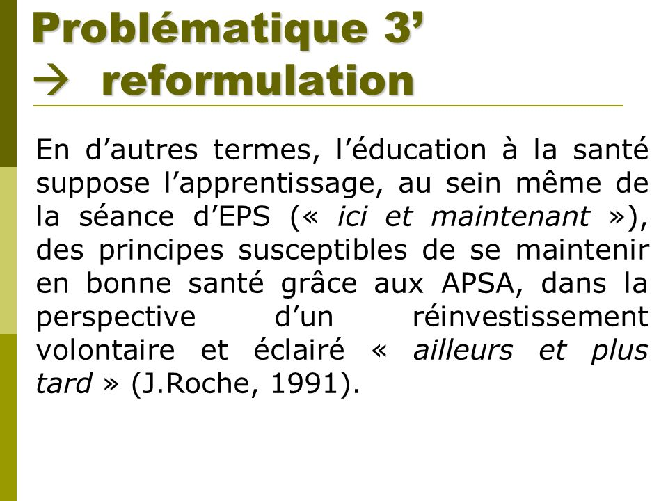 Problématique 3'  reformulation