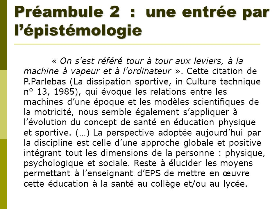 Préambule 2 : une entrée par l'épistémologie