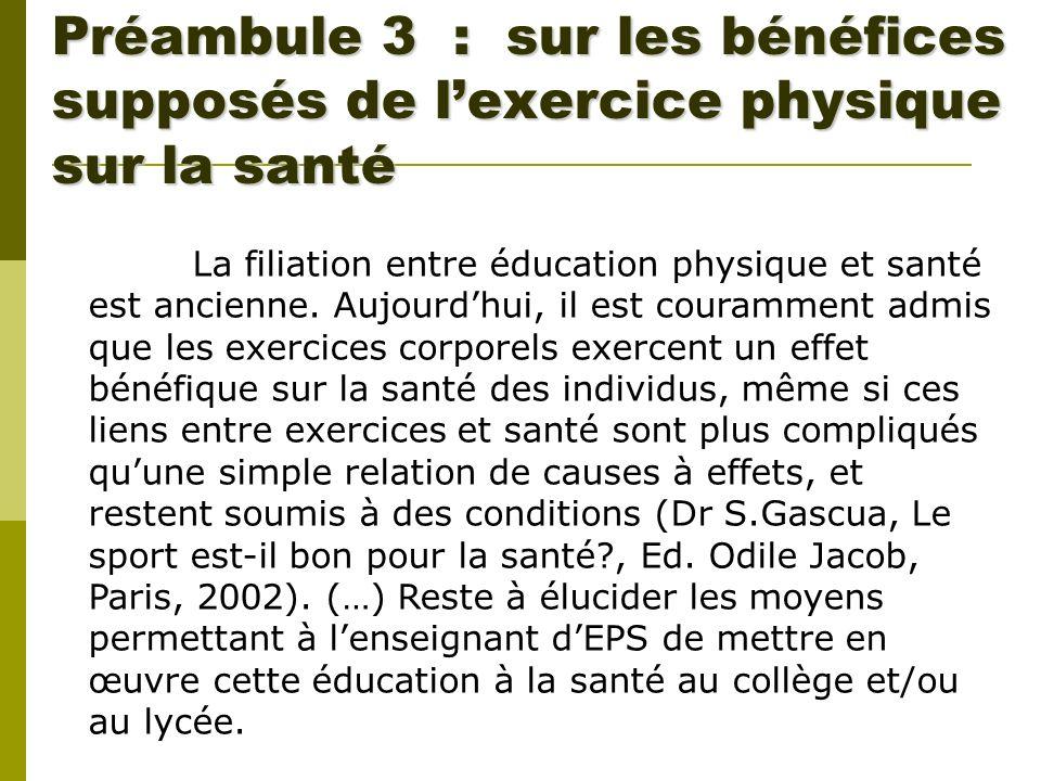 Préambule 3 : sur les bénéfices supposés de l'exercice physique sur la santé