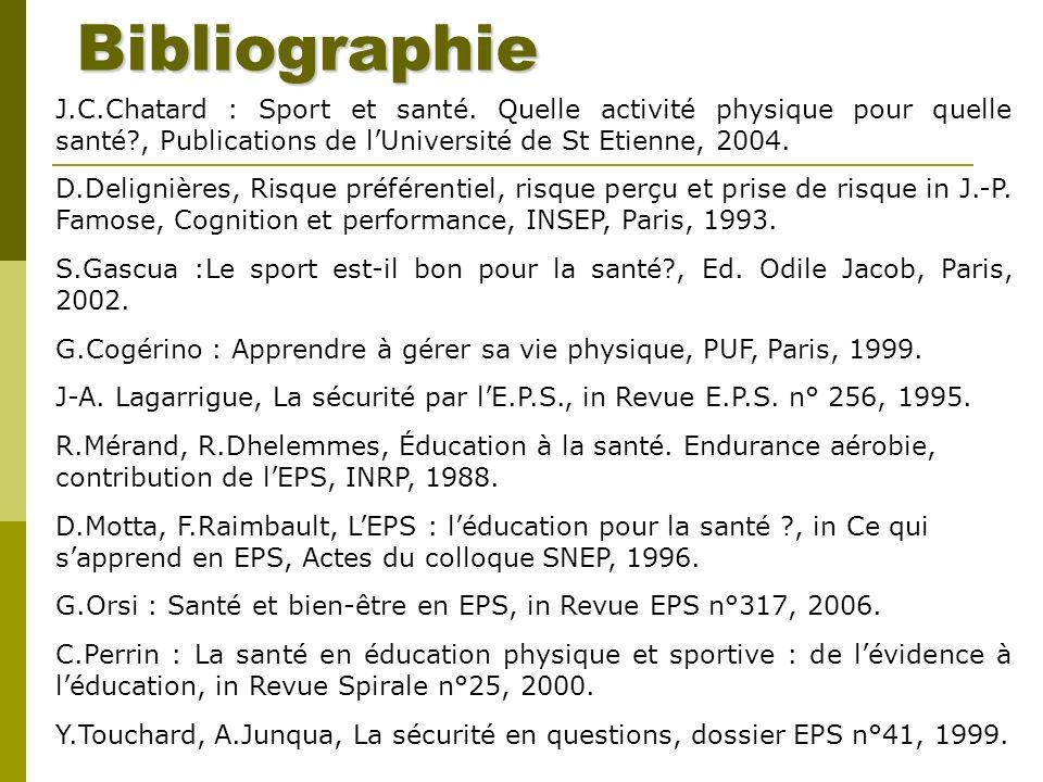 Bibliographie J.C.Chatard : Sport et santé. Quelle activité physique pour quelle santé , Publications de l'Université de St Etienne, 2004.