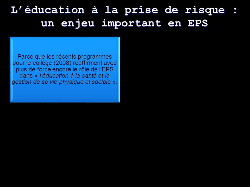 L'éducation à la prise de risque : un enjeu important en EPS