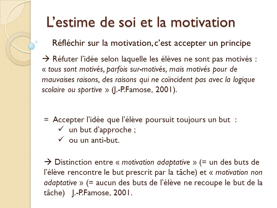 L'estime de soi et la motivation