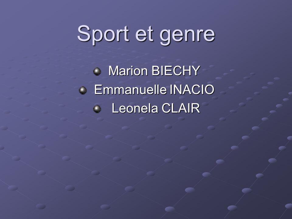 Marion BIECHY Emmanuelle INACIO Leonela CLAIR