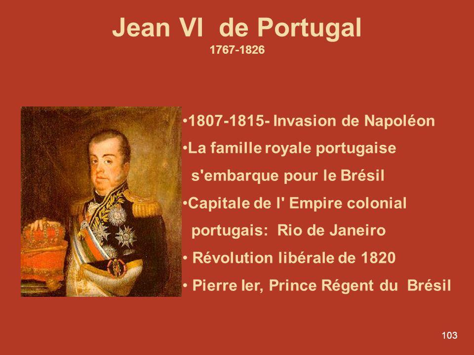 Jean VI de Portugal 1807-1815- Invasion de Napoléon