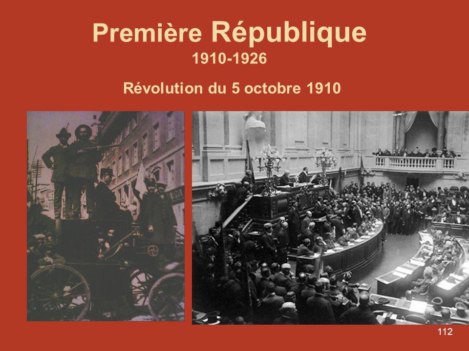 Première République 1910-1926 Révolution du 5 octobre 1910