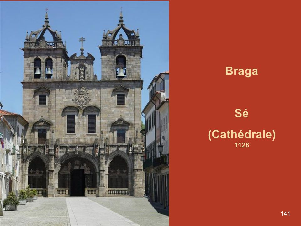 Braga Sé (Cathédrale) 1128
