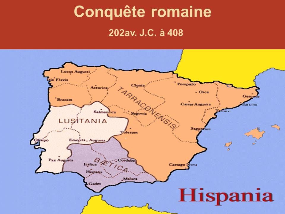 Conquête romaine 202av. J.C. à 408
