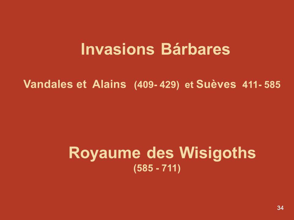 Invasions Bárbares Royaume des Wisigoths