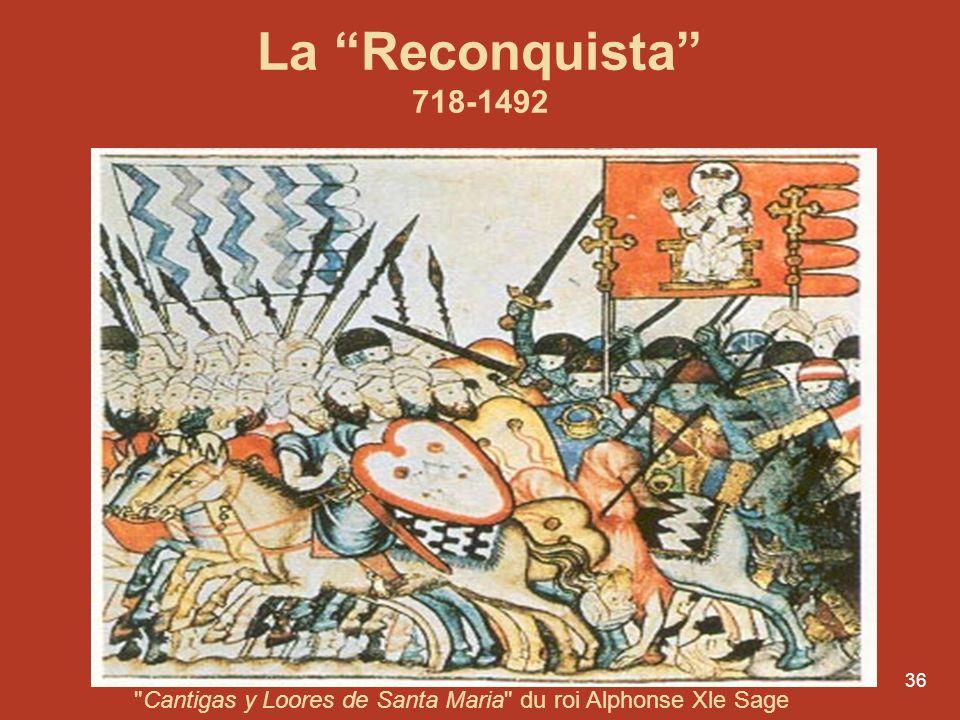 La Reconquista 718-1492 Cantigas y Loores de Santa Maria du roi Alphonse Xle Sage