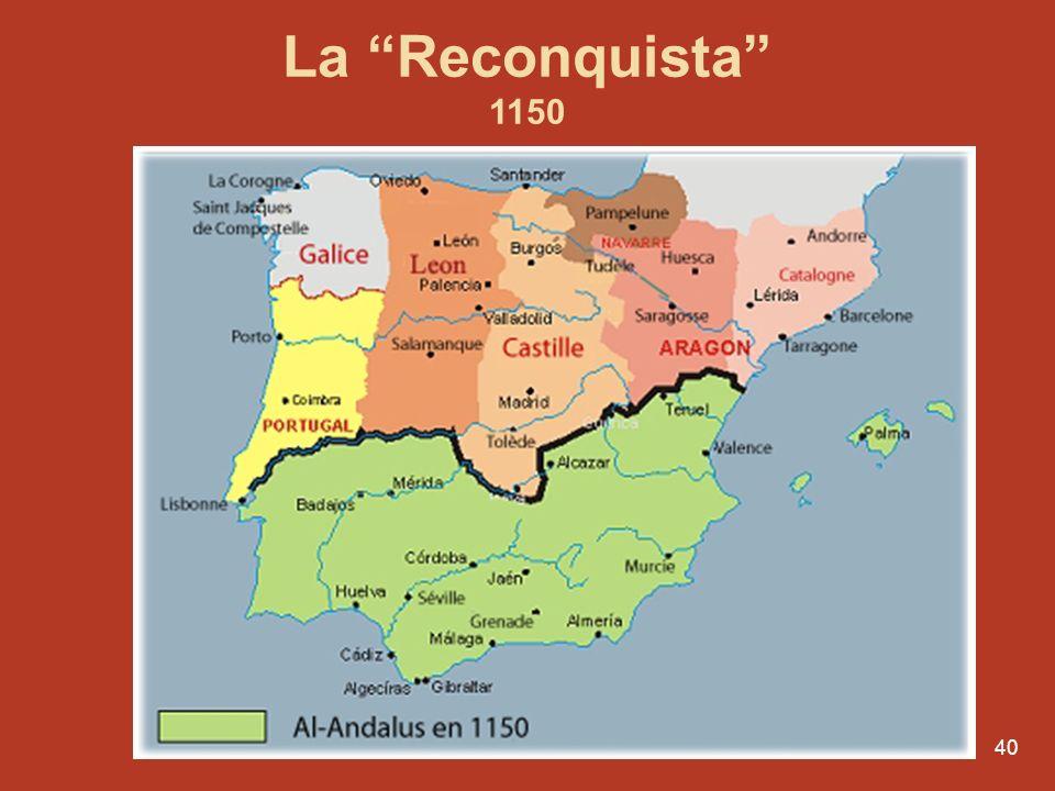La Reconquista 1150